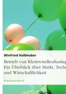 betrieb_von_kleinwindkraftanlagen_ein_uberblick_uber_markt_technik_und_wirtschaftlichkeit.pdf