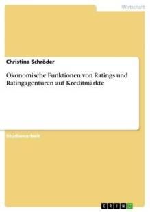 okonomische_funktionen_von_ratings_und_ratingagenturen_auf_kreditmarkte.pdf