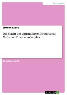die_macht_der_organisierten_kriminalitat_mafia_und_triaden_im_vergleich.pdf