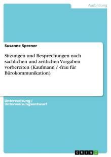 sitzungen_und_besprechungen_nach_sachlichen_und_zeitlichen_vorgaben_vorbereiten_kaufmann_frau_fur_burokommunikation_.pdf