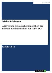 analyse und strategische konzeption der mobilen kommunikation auf tablet pcs pdf
