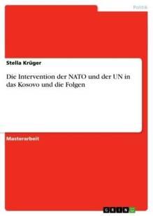 die intervention der nato und der un in das kosovo und die folgen pdf