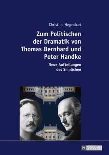 zum politischen der dramatik von thomas bernhard und peter handke pdf