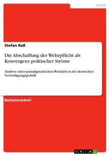 die_abschaffung_der_wehrpflicht_als_konvergenz_politischer_strome.pdf