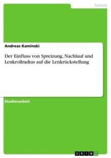 der_einfluss_von_spreizung_nachlauf_und_lenkrollradius_auf_die_lenkruckstellung.pdf