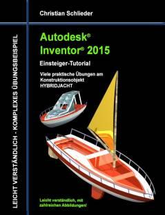 autodesk_inventor_2015_einsteiger_tutorial_hybridjacht.pdf
