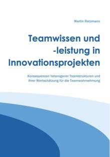 teamwissen_und_leistung_in_innovationsprojekten.pdf