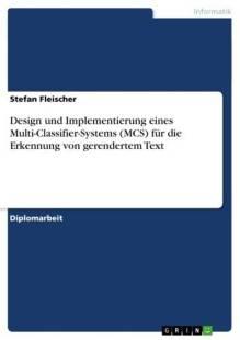 design_und_implementierung_eines_multi_classifier_systems_fur_die_erkennung_von_gerendertem_text.pdf