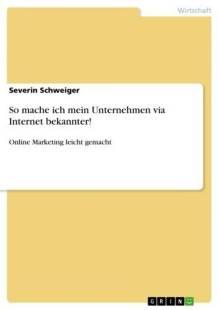 so_mache_ich_mein_unternehmen_via_internet_bekannter_.pdf