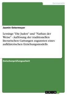 lessings_die_juden_und_nathan_der_weise_auflosung_der_traditionellen_literarischen_gattungen_zugunsten_eines_aufklarerischen_erziehungsmodells.pdf