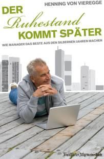 der_ruhestand_kommt_spater_wie_manager_das_beste_aus_den_silbernen_jahren_machen.pdf