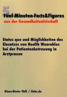 status quo und moglichkeiten des einsatzes von health wearables bei der patientenbetreuung in arztpraxen pdf