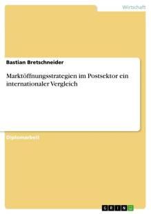marktoffnungsstrategien_im_postsektor_ein_internationaler_vergleich.pdf