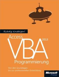 richtig einsteigen access 2013 vba programmierung pdf