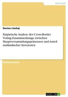 empirische_analyse_des_cross_border_voting_zusammenhangs_zwischen_hauptversammlungsprasenzen_und_anteil_auslandischer_investoren.pdf