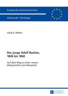 der junge adolf bastian 1826 bis 1860 pdf