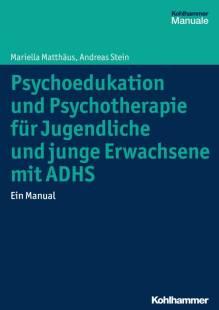 psychoedukation und psychotherapie fur jugendliche und junge erwachsene mit adhs pdf