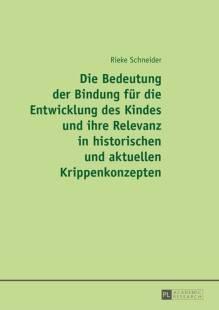 die_bedeutung_der_bindung_fuer_die_entwicklung_des_kindes_und_ihre_relevanz_in_historischen_und_aktuellen_krippenkonzepten.pdf