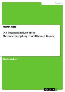 die_potentialanalyse_einer_methodenkopplung_von_triz_und_bionik.pdf