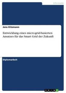 entwicklung_eines_micro_grid_basierten_ansatzes_fur_das_smart_grid_der_zukunft.pdf