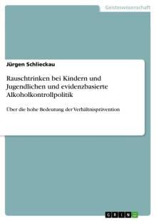 rauschtrinken bei kindern und jugendlichen und evidenzbasierte alkoholkontrollpolitik pdf