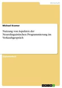 nutzung_von_aspekten_der_neurolinguistischen_programmierung_im_verkaufsgesprach.pdf