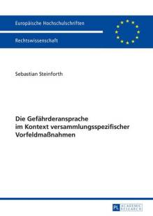 die_gefaehrderansprache_im_kontext_versammlungsspezifischer_vorfeldmassnahmen.pdf