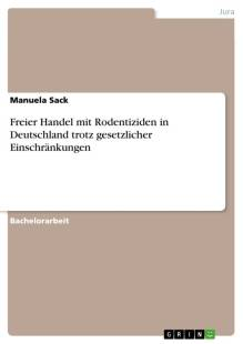 freier handel mit rodentiziden in deutschland trotz gesetzlicher einschrankungen pdf
