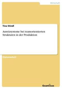 anreizsysteme bei teamorientierten strukturen in der produktion pdf