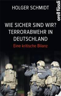 wie sicher sind wir terrorabwehr in deutschland pdf