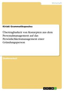 ubertragbarkeit_von_konzepten_aus_dem_personalmanagement_auf_das_personlichkeitsmanagement_einer_grundungsperson.pdf