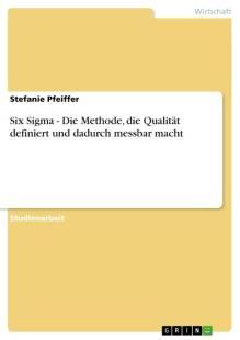 six sigma die methode die qualitat definiert und dadurch messbar macht pdf