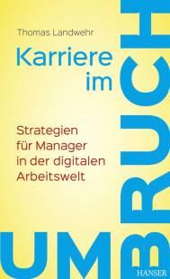 karriere im umbruch strategien fur manager in der digitalen arbeitswelt pdf