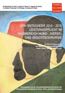 gpk_entscheide_2010_2015_leistungspflicht_in_der_mund_kiefer_und_gesichtschirurgie.pdf