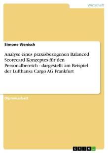 analyse eines praxisbezogenen balanced scorecard konzeptes fur den personalbereich dargestellt am beispiel der lufthansa cargo ag frankfurt pdf