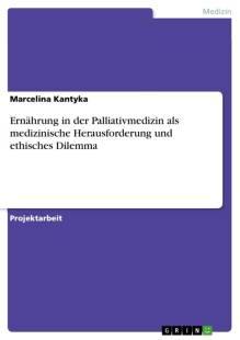ernahrung_in_der_palliativmedizin_als_medizinische_herausforderung_und_ethisches_dilemma.pdf