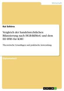 vergleich_der_handelsrechtlichen_bilanzierung_nach_hgb_bilmog_und_dem_ed_ifrs_fur_kmu.pdf