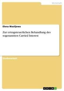 zur_ertragsteuerlichen_behandlung_des_sogenannten_carried_interest.pdf