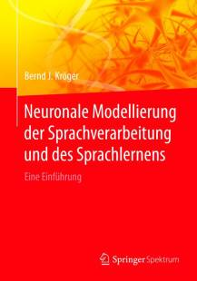neuronale modellierung der sprachverarbeitung und des sprachlernens pdf