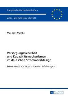 versorgungssicherheit und kapazitaetsmechanismen im deutschen strommarktdesign pdf