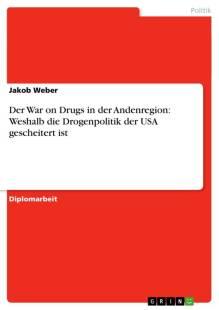der_war_on_drugs_in_der_andenregion_weshalb_die_drogenpolitik_der_usa_gescheitert_ist.pdf