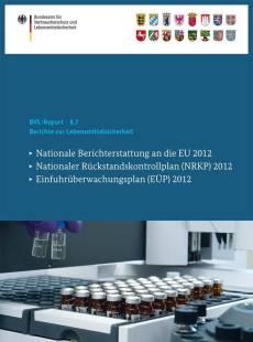 berichte zur lebensmittelsicherheit pdf
