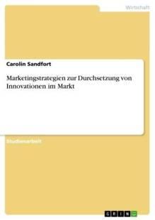 marketingstrategien zur durchsetzung von innovationen im markt pdf