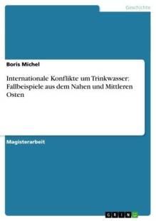 internationale konflikte um trinkwasser fallbeispiele aus dem nahen und mittleren osten pdf