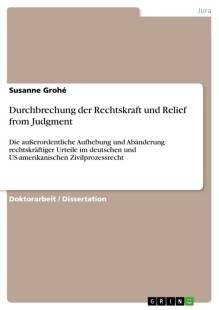 durchbrechung der rechtskraft und relief from judgment pdf