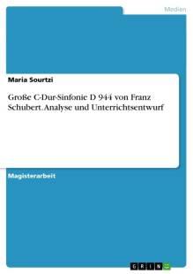 grosse c dur sinfonie d 944 von franz schubert analyse und unterrichtsentwurf pdf
