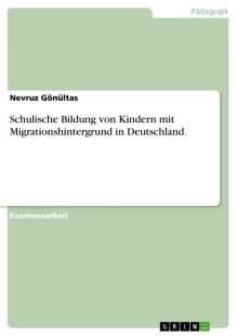 schulische_bildung_von_kindern_mit_migrationshintergrund_in_deutschland_.pdf