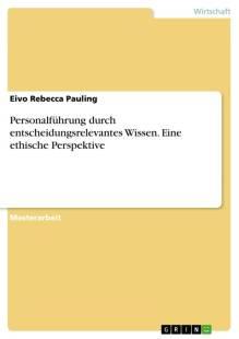 personalfuhrung durch entscheidungsrelevantes wissen eine ethische perspektive pdf