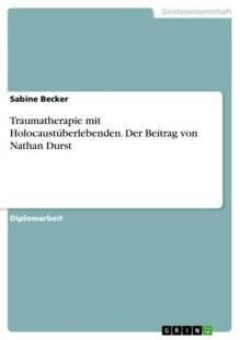 traumatherapie mit holocaustuberlebenden der beitrag von nathan durst pdf