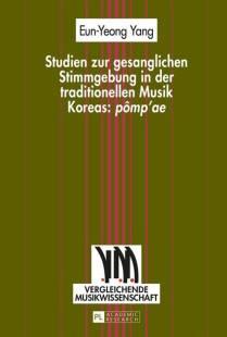 studien zur gesanglichen stimmgebung in der traditionellen musik koreas pompae pdf